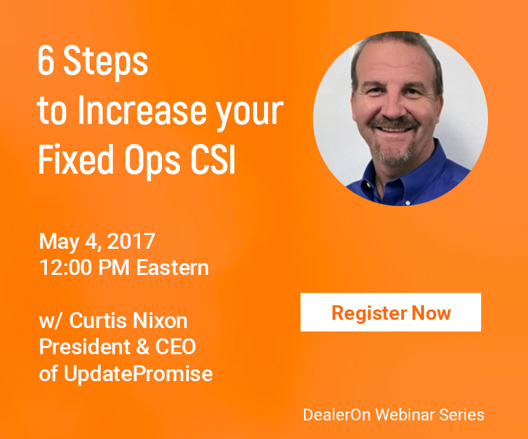 6 Steps to Increase your Fixed Ops CSI